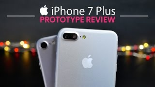 iPhone 7 Plus Prototype Hands On!
