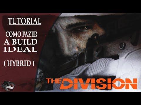 The Division 1.7.1 | Tutorial:  Como Fazer a Build Ideal - Hybrid