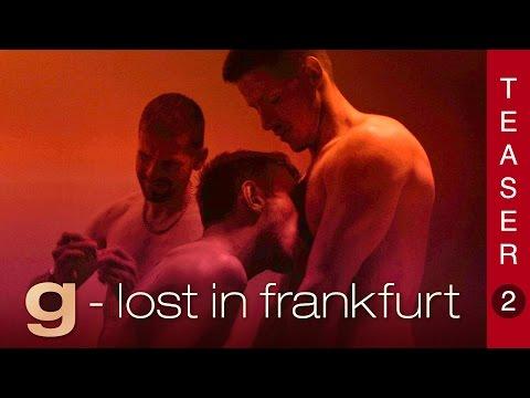 Give me more - G Lost in Frankfurt - Int. Teaser