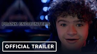 Netflix's Prank Encounters: Season 1 Trailer (2019) Gaten Matarazzo