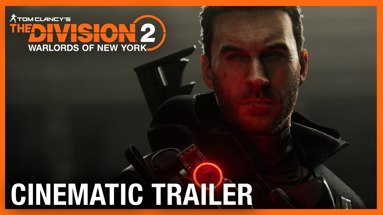 Tom Clancy's The Division 2: Warlords of New York: World Premiere Cinematic Trailer | Ubisoft