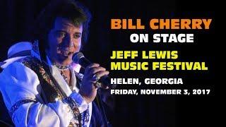 Bill Cherry - Jeff Lewis Music Festival - November 2017
