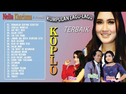 Nella Kharisma - Kumpulan Lagu-Lagu Koplo Terbaik Nella Kharisma & Friends