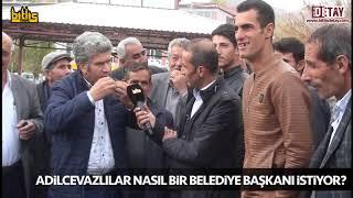 Bitlis Detay - Adilcevazlılar Nasıl Bir Belediye Başkanı İstiyor?