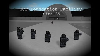 ROBLOX Gameplay SCP Foundation Facility [Site-35]