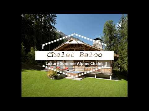 Chalet Baloo - Luxury Summer Chalet Chamonix, France
