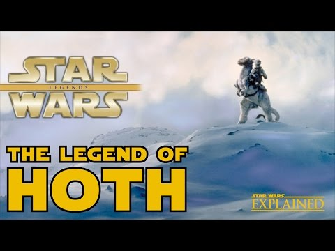 The Legend of Hoth - Star Wars Explained