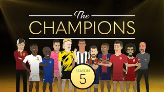 The Champions: Season 5 In Full