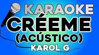 Karol G - Créeme (Acústico) KARAOKE con LETRA