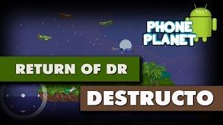 Return Of Dr Destructo - Игра похожая на Sega - Лучшие игры на андроид 2017 PHONE PLANET