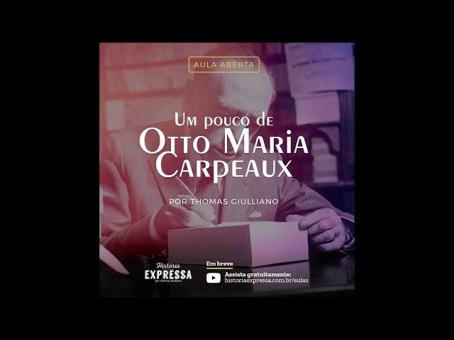 Um pouco de Otto Maria Carpeaux