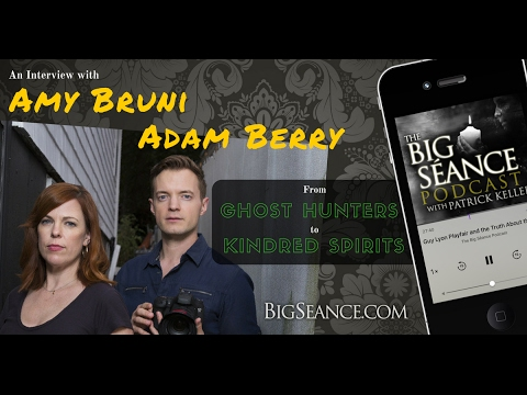 Amy Bruni And Adam Berry: America's Favorite TV Ghost Hunters Talk About Kindred Spirits - The...