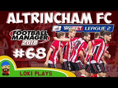 FM18 - Altrincham FC - EP68 - Dirty Leeds - League 2 - Football Manager 2018