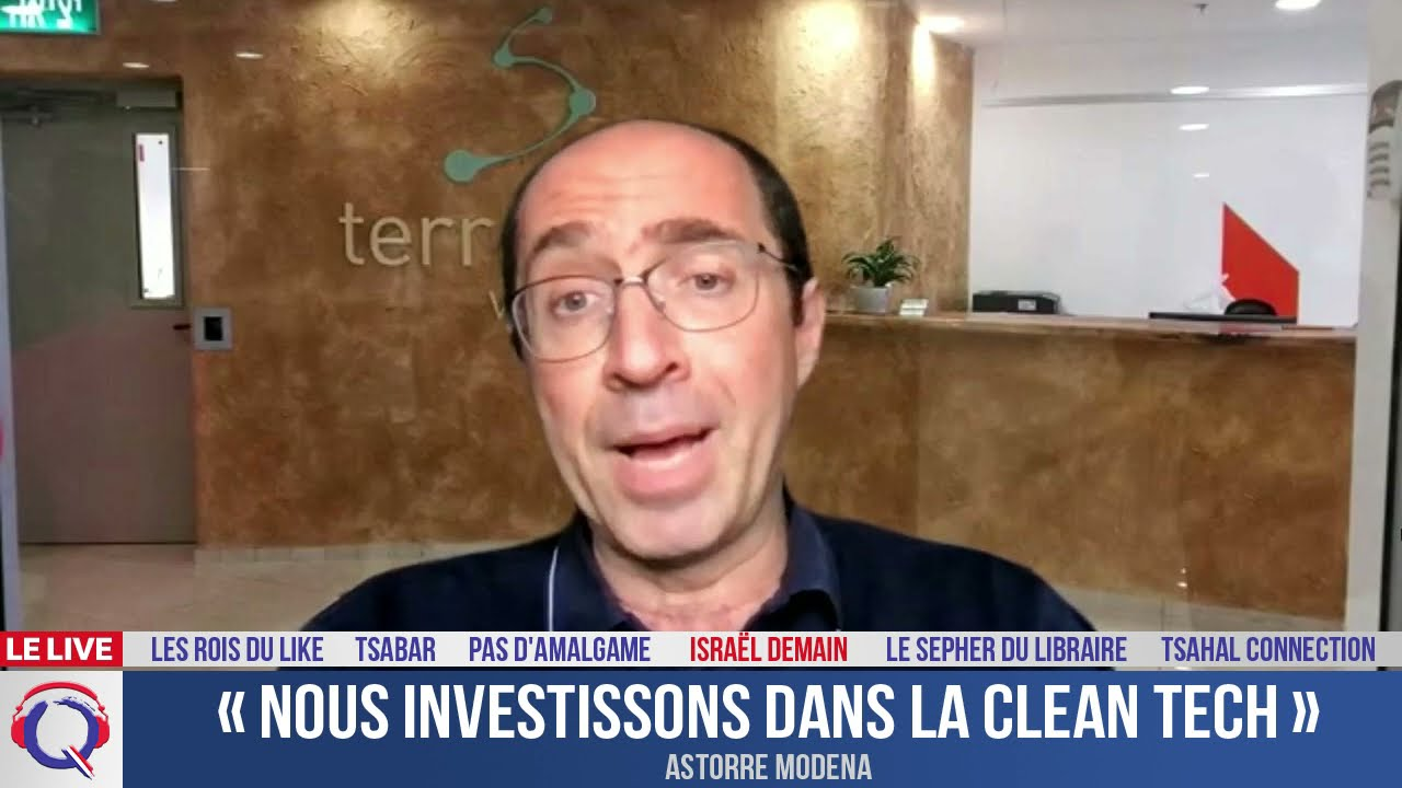 « Nous investissons dans la clean tech » - Israël demain#116