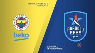 EuroLeague 26. Hafta: Fenerbahçe Beko - Anadolu Efes