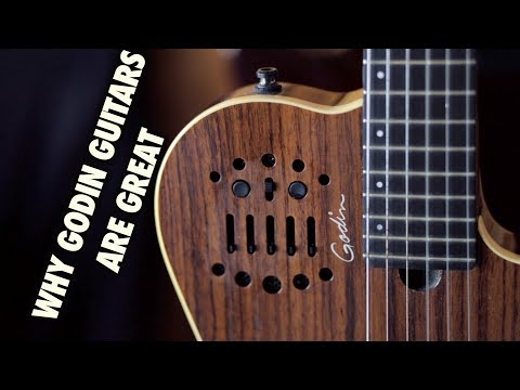 Why Godin Guitars Are Great