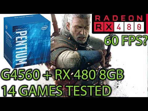 G4560 paired with an RX 480 8GB - Enough for 60 fps? - 14 Games Tested