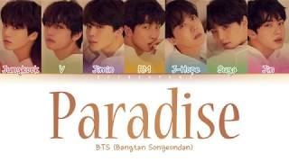 BTS (방탄소년단) - Paradise (낙원) (Color Coded Lyrics/Han/Rom/Eng)