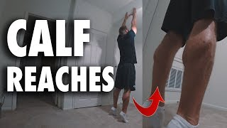 How to Perform Calf Reaches | Bodyweight Exercise Tutorial