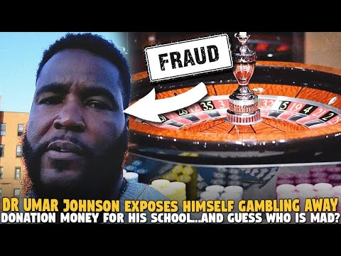 Umar Johnson Exposes Himself Gambling Away Donation Money For His School...AND GUESS WHO IS MAD?