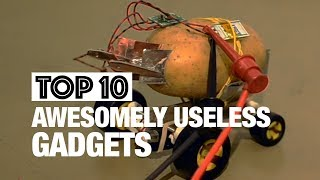 Top 10 Awesomely Useless Gadgets