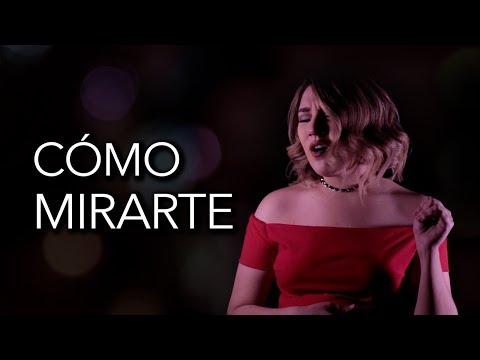 Como mirarte - Sebastián Yatra / Marián Oviedo (cover)