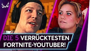 Die 5 VERRÜCKTESTEN Fortnite-YouTuber! | TOP 5