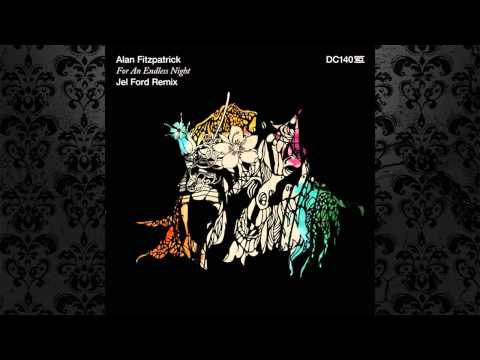Alan Fitzpatrick - For An Endless Night (Jel Ford Remix) [DRUMCODE]