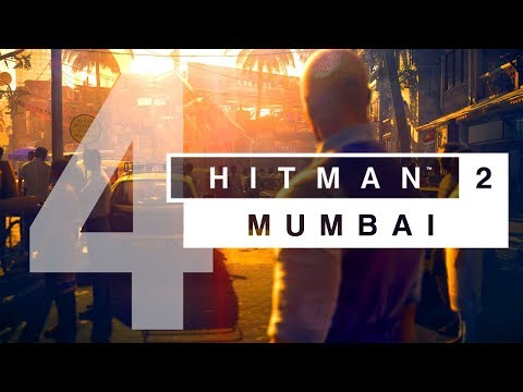 Hitman 2 | Mission 4 - Mumbai: Chasing A Ghost