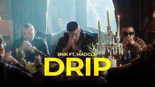 Смотреть клип Snik Ft. Madclip - Drip