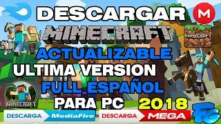 Descargar Minecraft Full Español Gratis Para Pc-Actualizable-Ultima Version[2018]-[Mega]-[Mediafire]