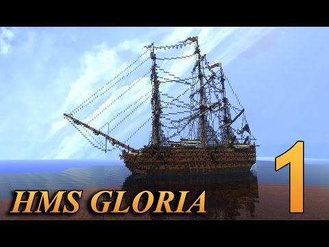 Best Ship in Minecraft? HMS Gloria - Heavy First Rate Ship-of-the-Line - By Victorcomix - Part 1/2