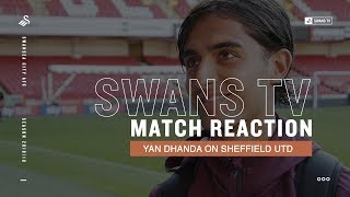 MATCH REACTION | Yan Dhanda on Sheffield Utd