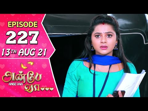 Anbe Vaa Serial | Episode 227 | 13th Aug 2021 | Virat | Delna Davis | Saregama TV Shows Tamil