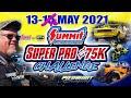 Summit racing equipment super pro 75k challenge  friday