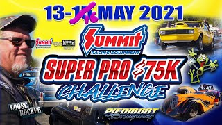 Summit Racing Equipment Super Pro $75K Challenge - Friday