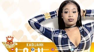 Kadijahh - I Can - June 2019