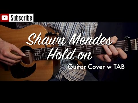 Shawn Mendes - Hold on guitar cover (w TAB)/guitar (lesson/tutorial) w Chords /play-along/