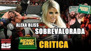 TE ODIO ALEXA BLISS | Review Money in the Bank 2018