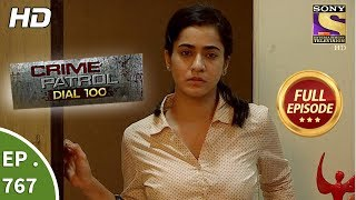 Crime Patrol Dial 100 - Ep 767 - Full Episode - 1st May, 2018