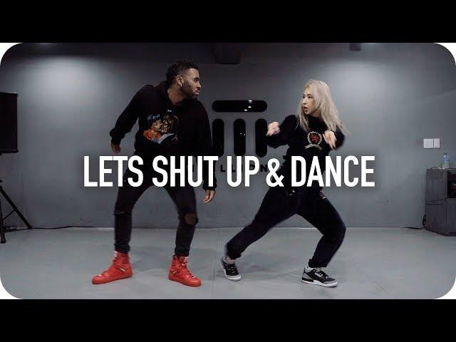 Let's Shut Up & Dance Dance Choreo