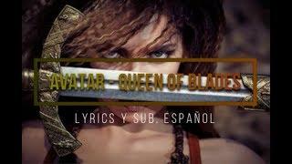 Avatar - Queen Of Blades (Lyrics y Sub. Español)