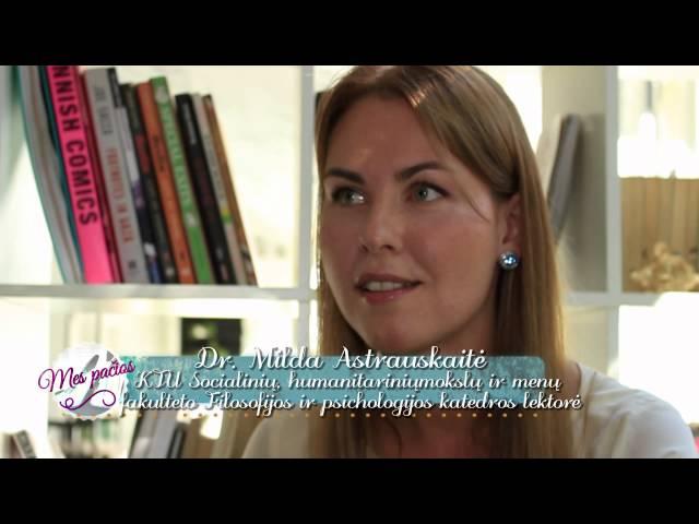 Mes pa?ios (2015 09 06) Moters psichologija ir pasitik?jimas savimi