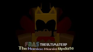 [MANIAC MANIA] FNaS: The Ultimate Roleplay!