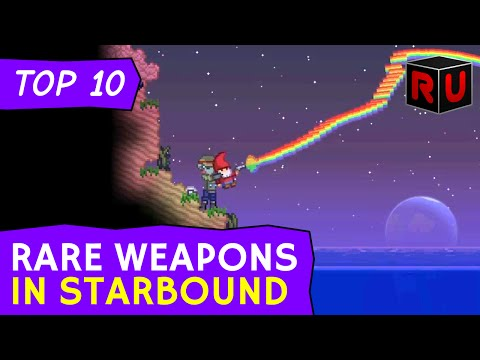 All-Time Top 10 Rare Weapons In Starbound