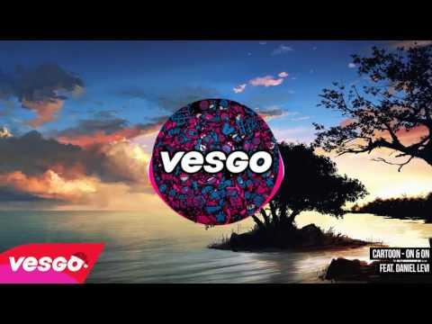 Cartoon - On & On feat Daniel Levi NCS ft VESGO - BÔNUS