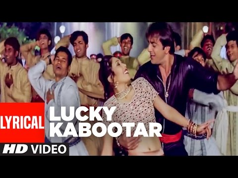 Lyrical Video : Lucky Kabootar Full Song || Daag - The Fire || Sanjay Dutt