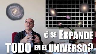 ¿Se está expandiendo absolutamente TODO en el Universo?