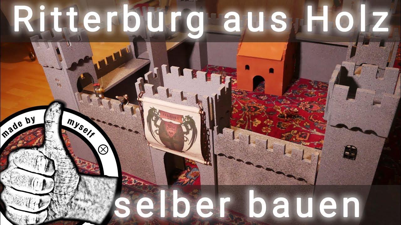 ritterburg selber bauen aus holz anleitung und bauplan schleich ritterburg youtube. Black Bedroom Furniture Sets. Home Design Ideas