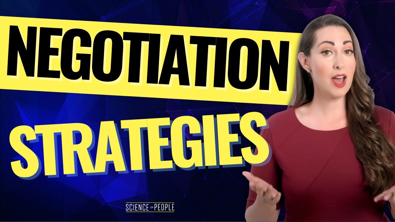 How to Negotiate : Use these 12 Science-Backed Strategies to Win